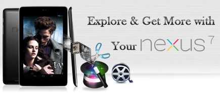 Nexus 7 Video/DVD Playback Tips and Tutorials